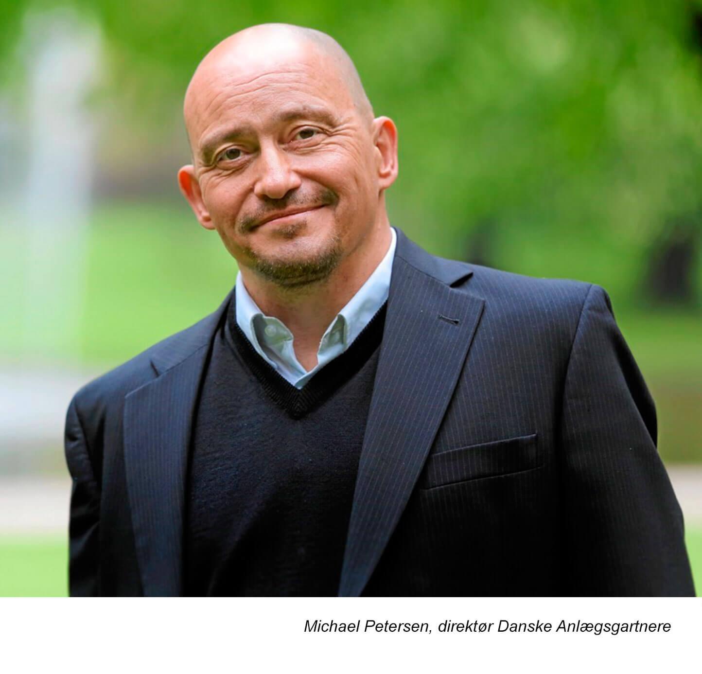 Michael Petersen, direktør Danske anlægsgartnere