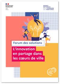Forum des solutions. L'innovation en partage dans les coeurs de ville
