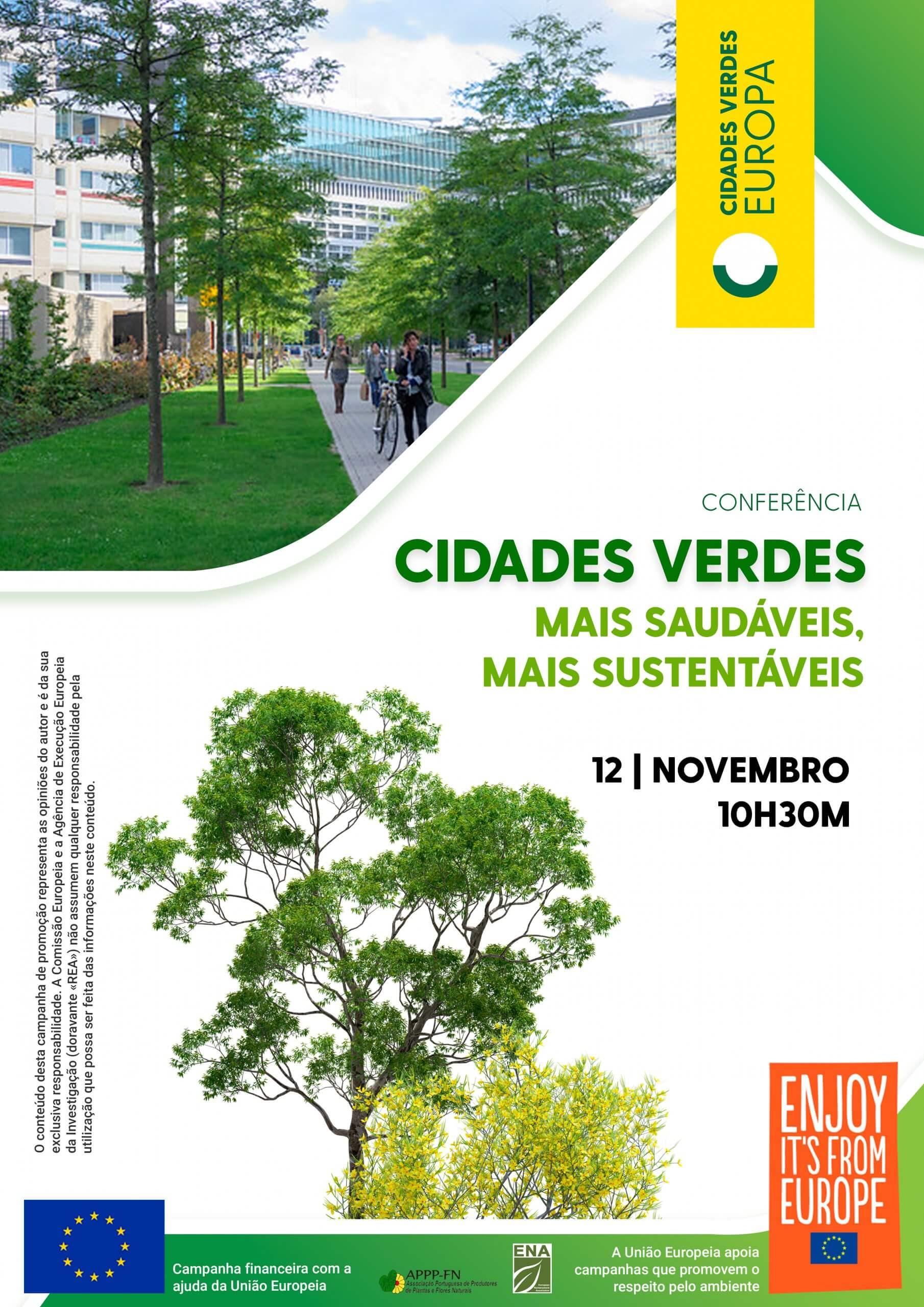 """Programa : Conferência """"Cidades Verdes – Mais saudáveis, mais sustentáveis"""""""